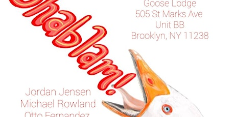 Shablam! at The Goose Lodge tickets