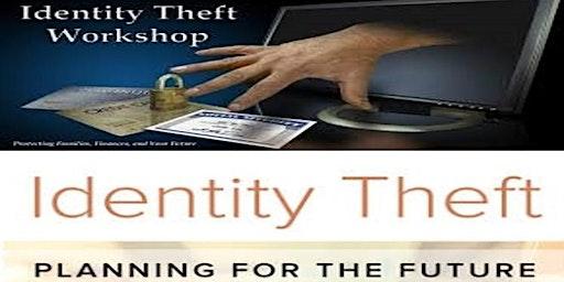 Identity Theft Awareness Workshop III