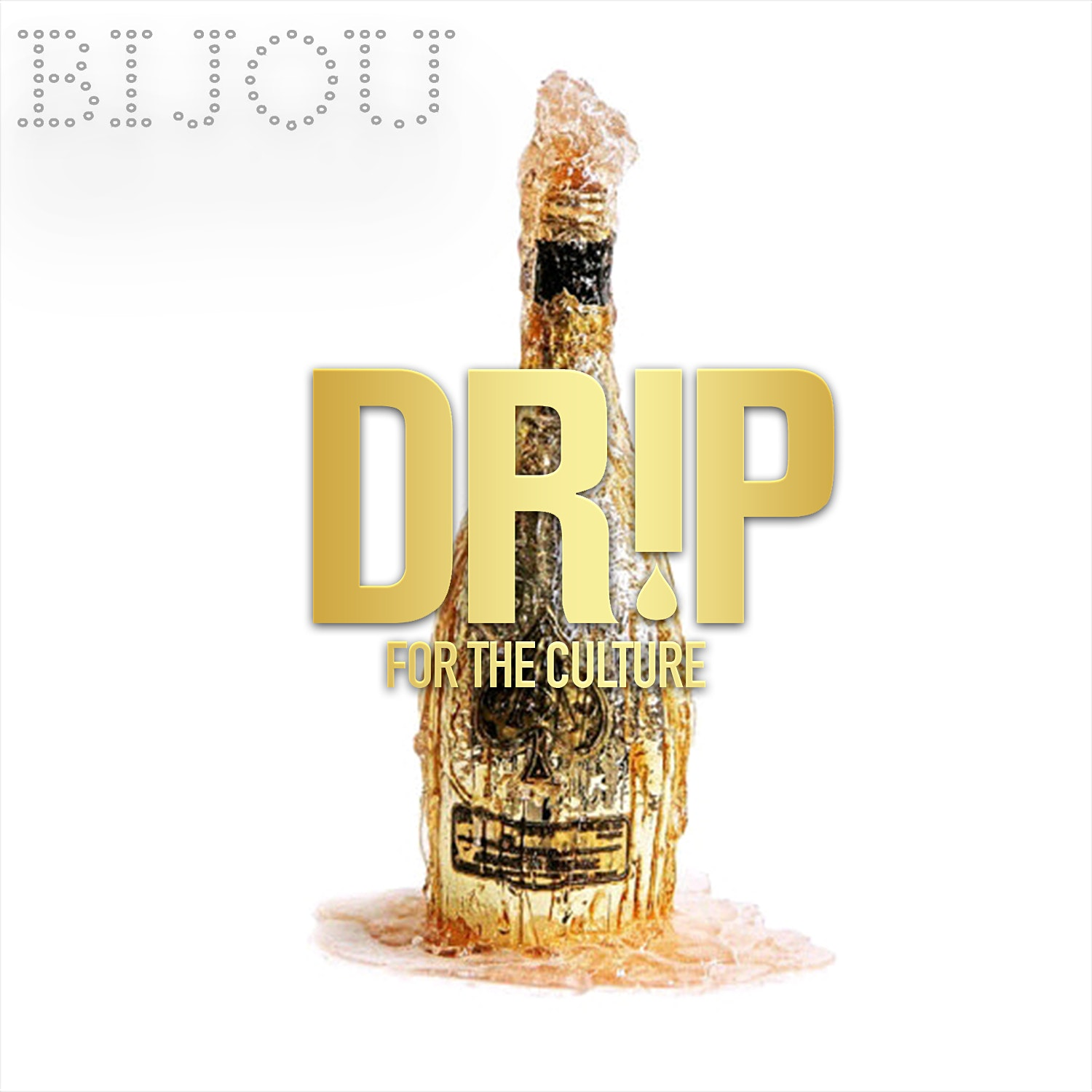 CLOSED Until Further Notice Due To CORONA VIRUS - DRIP FRIDAYS at BIJOU