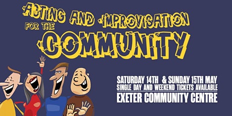 Acting and Improvisation for the Community tickets