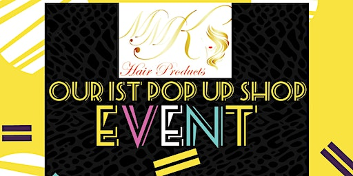 MMK Hair Products Pop Up Shop