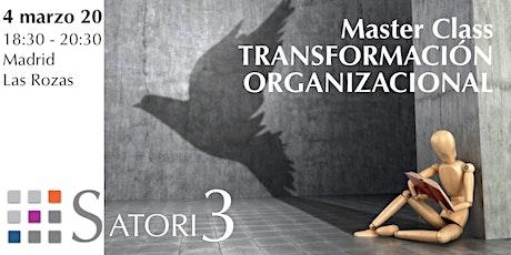 Master Class Transformación Organizacional 4 marzo 2020 entradas