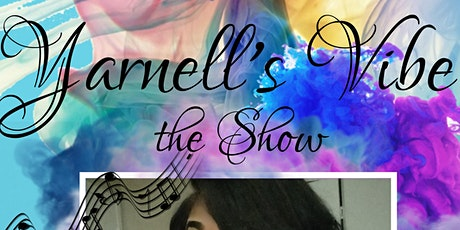 Yarnell's Vibe the Show tickets