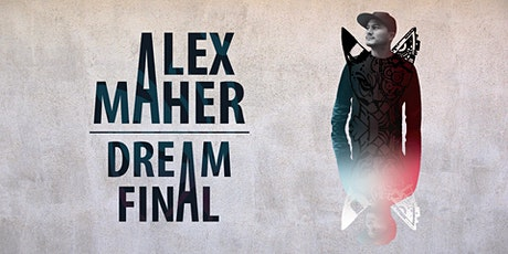 Alex Maher Dream Final EP Release Party tickets