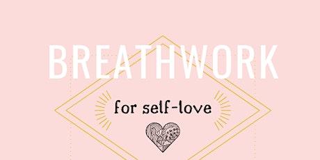 Breathwork For Self-Love tickets