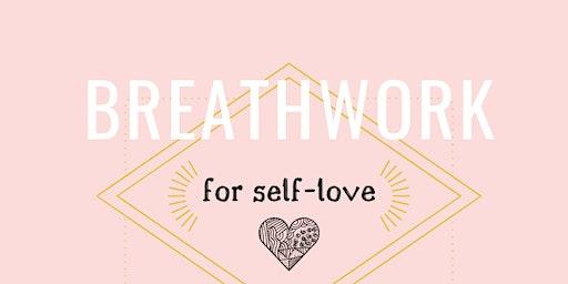 Breathwork For Self-Love
