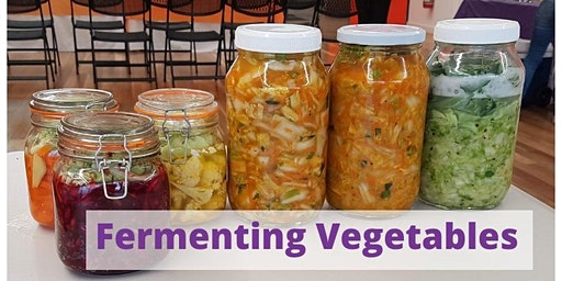 Fermenting Vegetables Workshop (7/3/20)