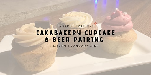 Cakabakery Cupcake & Beer Pairing
