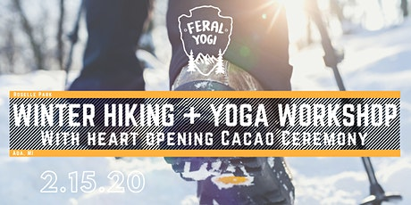 Winter Hiking + Yoga Workshop with Heart Opening Cacao Ceremony tickets