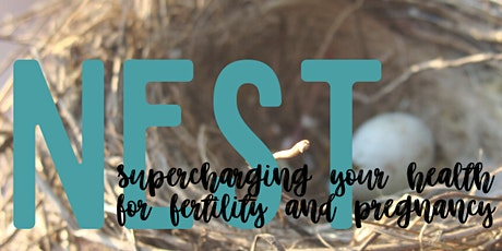 NEST: Supercharging Your Health for Fertility and Pregnancy tickets