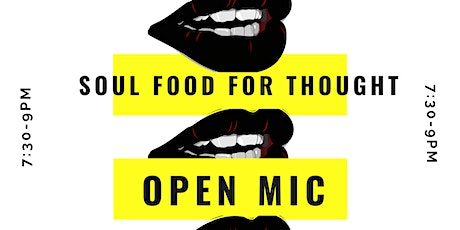 Soul Food for Thought Open Mic Night tickets