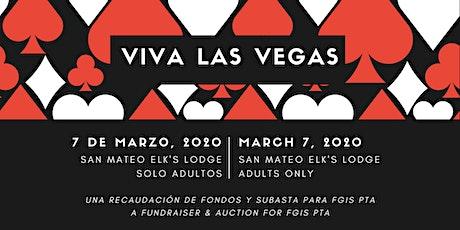 Viva Las Vegas — A Fundraiser & Auction for the Fiesta Gardens PTA tickets