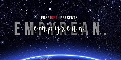 EnspiRED Runway Presents: Empyrean After Party