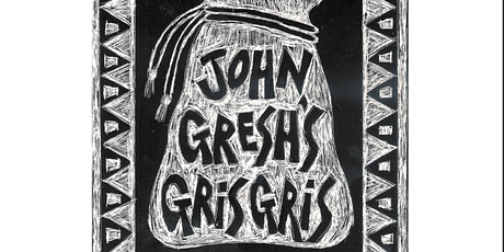 John Gresh's Gris Gris: Dr. John Tribute tickets