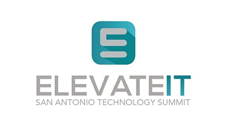 ElevateIT: San Antonio Technology Summit 2020 tickets