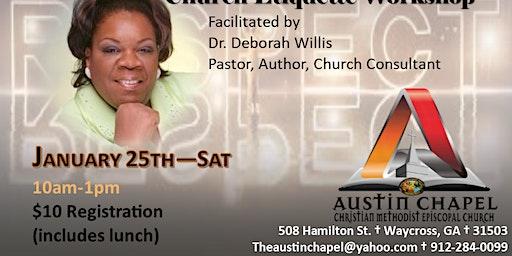 Church Etiquette Workshop