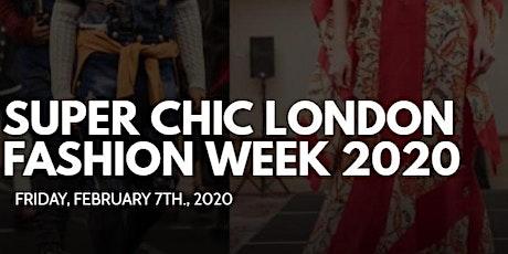 Super Chic London Fashion Week 2020 tickets