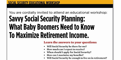 Maximizing Retirement Income: Social Security Planning Spring 2020 tickets