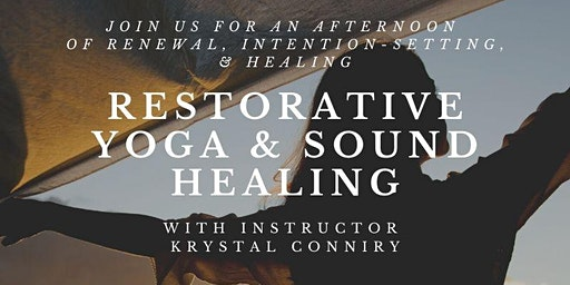 Restorative Yoga and Sound Healing