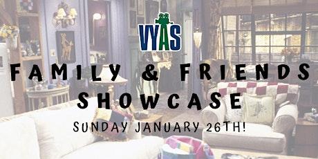 VYAS 2020 Family & Friends Showcase tickets