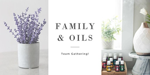 Family & Oils 1st Annual Gathering