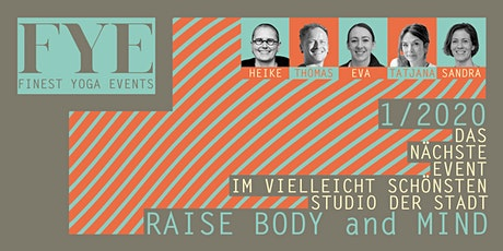 Finest Yoga Events - 1/2020 - Raise Body and Mind München tickets
