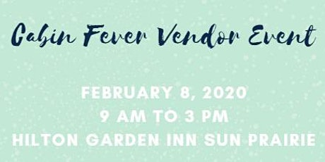 5th Annual Cabin Fever Vendor Event tickets