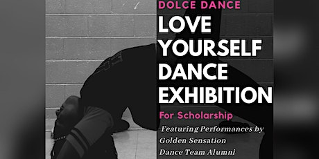 Love Yourself Dance Exhibition for Scholarship billets
