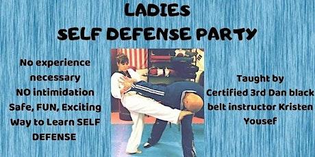 Ladies Self Defense Party! tickets