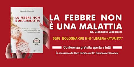 LA FEBBRE NON E' UNA MALATTIA - Bologna biglietti