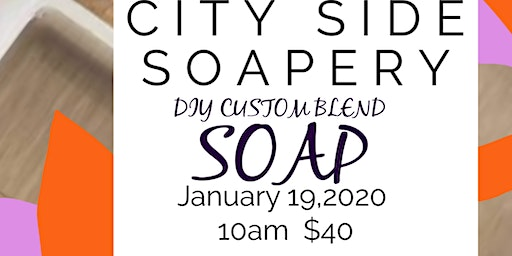 DIY Custom Blend Soap Making W/ City Side Soapery