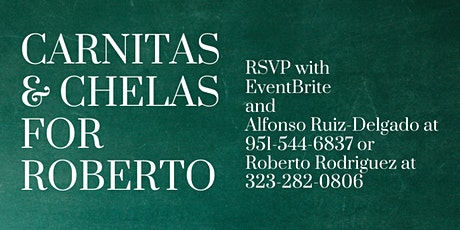 Carnitas and Chelas for Roberto tickets