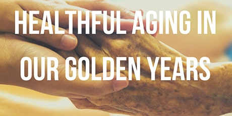 CTC Winter Workshop: Healthful Aging in Our Golden Years tickets