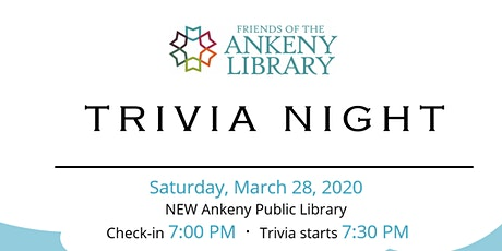 Annual Friends of the Ankeny Library Trivia Night tickets