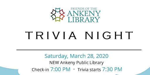 Annual Friends of the Ankeny Library Trivia Night