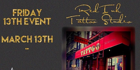 FLASH FRIDAY THE 13TH $20 TATTOOS tickets