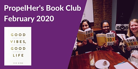 PropelHer's Book Club: February 2020 - Good Vibes, Good Life [London] tickets