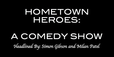 Hometown Heroes: A Comedy Show tickets