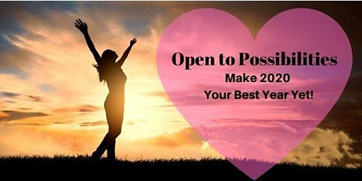Open to Possibilities - Create a Success Plan for 2020