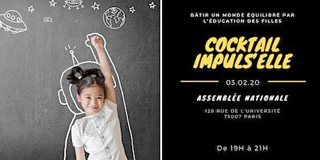 Cocktail Impuls'Elle - Bâtir un monde équilibré par l'éducation des filles billets