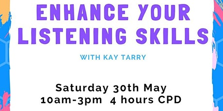 Workshop: Enhance Your Listening Skills (4hrs CPD) tickets