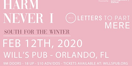 Harm x Never I with Letters To Part and Mere tickets
