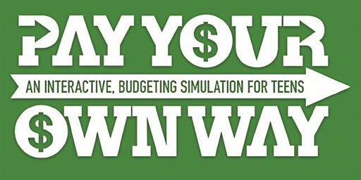 Pay Your Own Way – An Interactive Budgeting Simulation for Teens