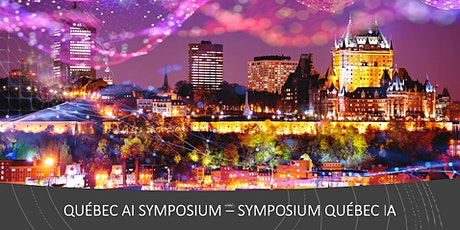 QUEBEC AI SYMPOSIUM - SYMPOSIUM QUEBEC IA billets