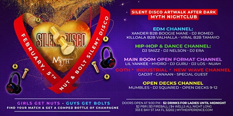 SILENT DISCO (Nut & Bolt Edition) Artwalk After Dark at Myth Nightclub | 02.05.20 tickets