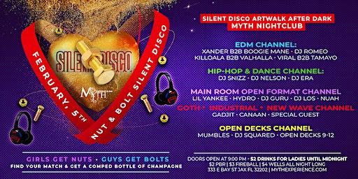 SILENT DISCO (Nut & Bolt Edition) Artwalk After Dark at Myth Nightclub   02.05.20