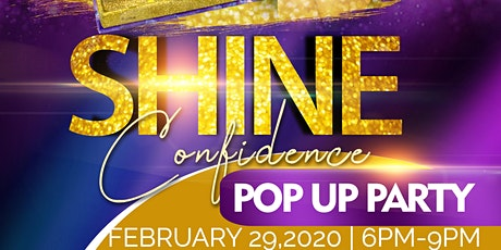 ShineConfidence Pop Up Party  tickets
