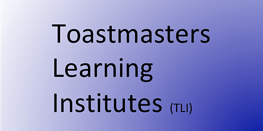 Tampa  - Toastmasters Learning Institute (TLI)