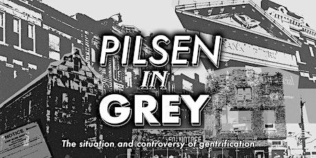 Pilsen In Grey: Documentary Screening at Pilsen Outpost 1/23/2020 tickets