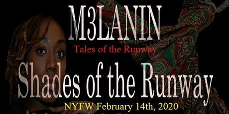 M3LANIN Shades of the Runway tickets